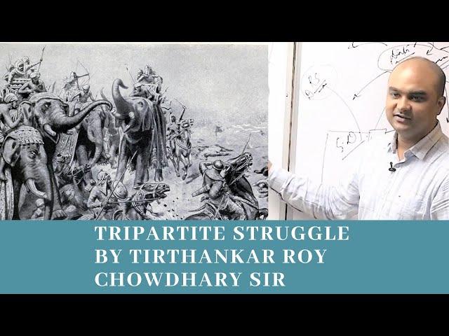 TRIPARTITE STRUGGLE   Medieval history for UPSC by Tirthankar Roychowdhary   EDEN IAS
