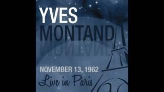 Yves Montand L étrangère Live 1962