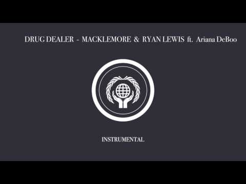 Macklemore - Drug Dealer (Instrumental w/ Hook Backup) ft. Ariana DeBoo