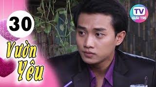 Vườn Yêu - Tập 30 (Tập Cuối) | Giải Trí TV Phim Việt Nam 2020