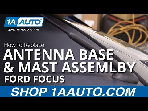 How to Replace Antenna Base & Mast Assembly 00-07 Ford Focus