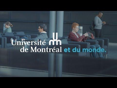 L'Université de Montréal et de la possibilité de faire de ses études une véritable expérience de vie