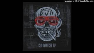 Download BSA-Clubwalker Mp3 and Videos