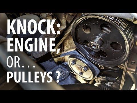 engine-knock-&-rattle:-accessory-belt-pulleys-or-engine-internals?