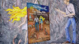 The Princess and the Valley Man: Book Trailer