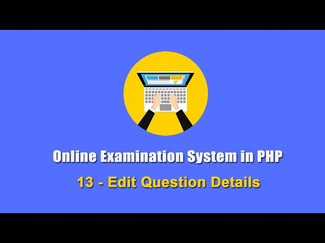 13 - Edit Question Details - Online Examination System in PHP