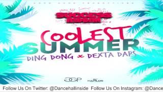 Ding Dong Ft. Dexta Daps - Coolest Summer (Raw) - June 2016