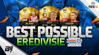 FIFA 16 | THE BEST POSSIBLE EREDIVISIE SQUAD! w/ IF MILIK AND IF DE JONG!