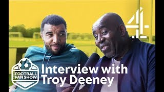 Robbie Lyle Interviews Troy Deeney: Watford Legend | The Real Football Fan Show