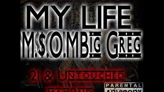 MSOM Big Greg Ft 2Pac x My Life ( Intro )