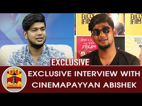 EXCLUSIVE Interview with 'Cinemapayyan' Abishek (Fully Filmy) | Inaiya Thalaimurai | Thanthi TV