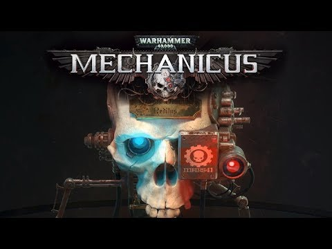 Mechanicus - 40k AdMech Video Game |