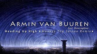 Armin van Buuren feat. Kensington - Heading Up High (Monkey Top Saloon Remix)