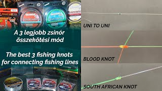 The best 3 fishing knots for connecting fishing lines
