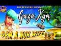 Gaza Kym - Dem A Nuh Wife (Official Audio)
