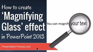 How to create Magnifying Glass Effect in PowerPoint 2013
