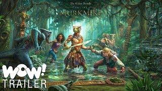 The Elder Scrolls Online- Murkmire – Official Trailer