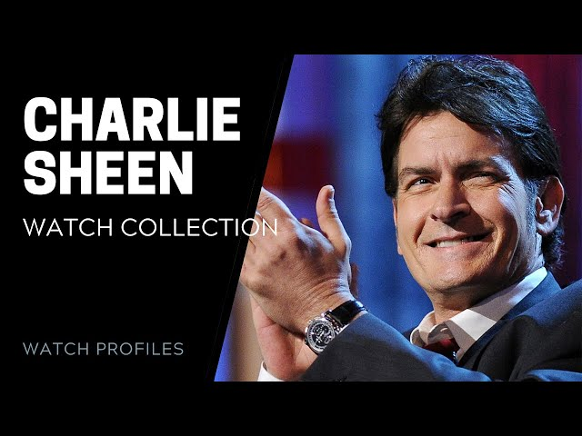 Charlie Sheen Watch Collection | SwissWatchExpo [Watch Collection]