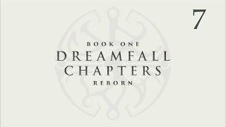 видео Dreamfall Chapters Book One: Reborn прохождение игры