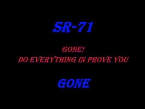 SR-71 (Here We Go Again) Gone lyrics
