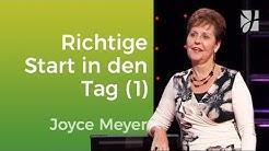 Der richtige Start in den Tag (1) – Joyce Meyer – Mit Jesus den Alltag meistern