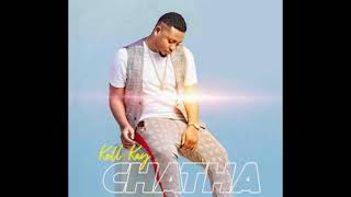 Kell Kay - Chatha [Prod. Henwood] (Malawi-Music.com Official Audio)