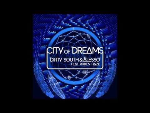 Dirty South & Alesso - City Of Dreams (Original Mix)