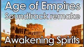 Age of Empires - Awakening Spirits (music 2) - HD Soundtrack Remake