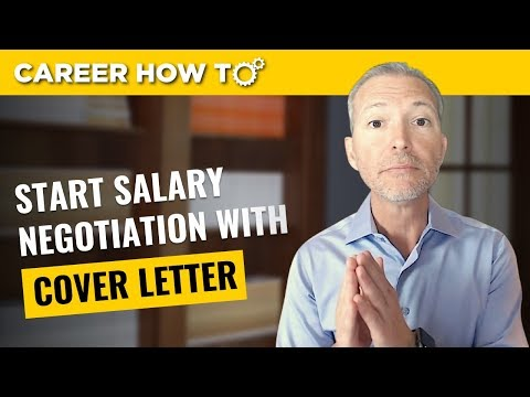 """Your Salary """"Negotiation"""" Starts with Your Cover Letter Not Job Offer"""
