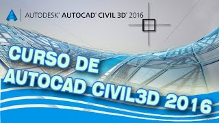 TUTORIAL AUTOCAD CIVIL 3D 2016_INTRODUCCION