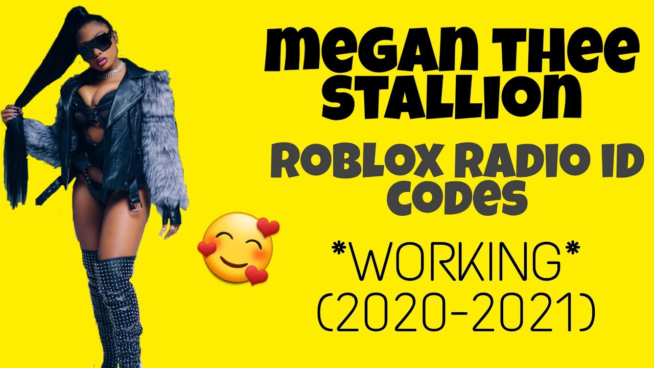 Megan Thee Stallion Roblox Radio Id Codes Working 2020 2021