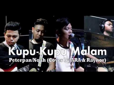 kupu kupu malam - Peterpan/NOAH (Cover By ARA & Raynor) Studio Jamming