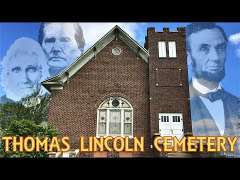 A Final Farewell: Exploring Thomas Lincoln Grave and Cemetery – Coles County, Illinois