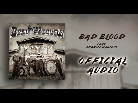 Beau Weevils Feat. Charlie Daniels - Bad Blood - Songs in the Key of E (Official Audio)