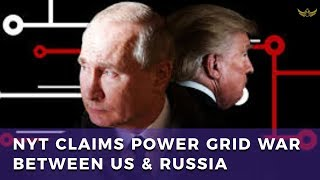NYT pushes Power Grid Cyberwar between US & Russia, as Trump & Putin prepare for G20