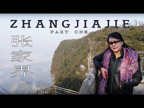 Zhangjiajie - Chongqing - Three Gorges Cruise  Part One
