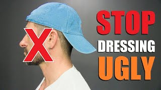 8 UGLY Things Attractive Men NEVER Wear!