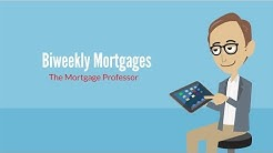 Biweekly Mortgages: The Mortgage Professor #6