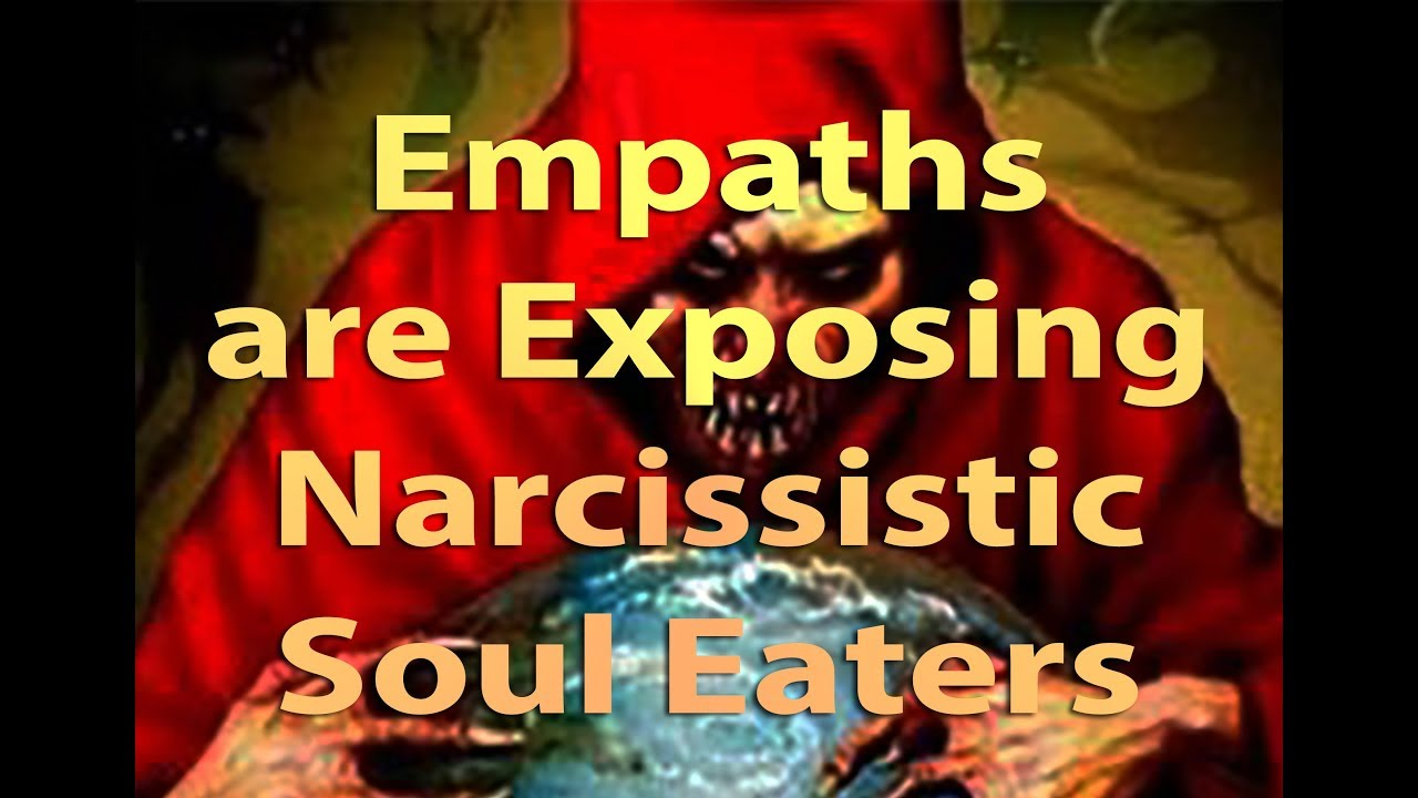 Exposing Energy Vampires: Empaths are Exposing Narcissistic