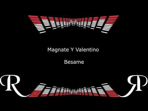 Besame magnate y valentino