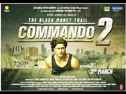 Commando 2 official Trailer 720ᴴᴰ || vidyut Jammwal || HD 2017 Bollywood India Company