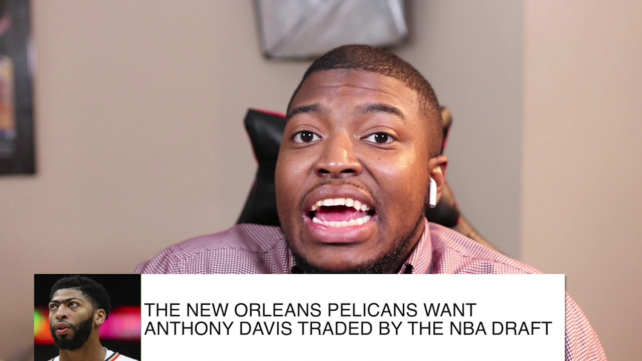 The New Orleans Pelicans Let It Be Known To Teams They Plan On