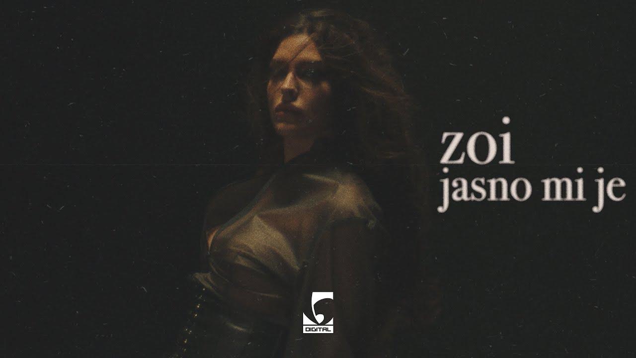 Download Zoi - Jasno mi je