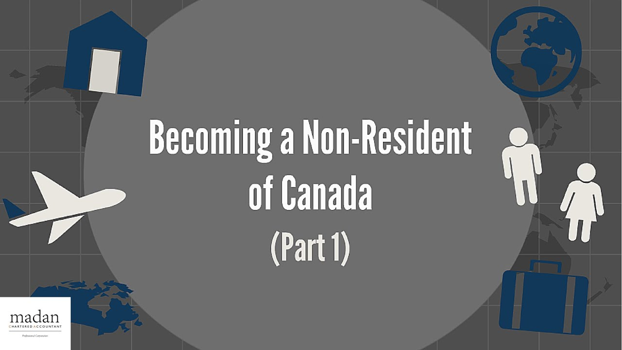 Becoming a Non-Resident of Canada