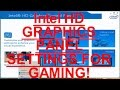 Intel HD Graphics Control Panel For Gamers Best Performance