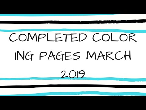 Completed Coloring Pages March 2019
