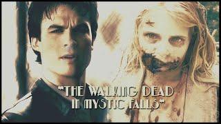 The Walking Dead in Mystic Falls