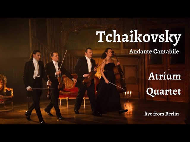 Tchaikovsky Andante Cantabile Atrium Quartet