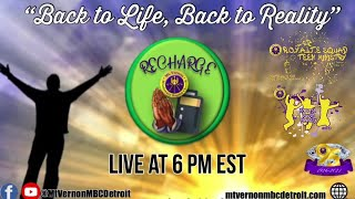 """YOUTH EDITION - Mt. Vernonite Weekly Recharge 🙏🏾🔌 - """"Back to Life, Back to Reality"""""""