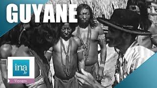 Guyane : le village des indiens | Archive INA
